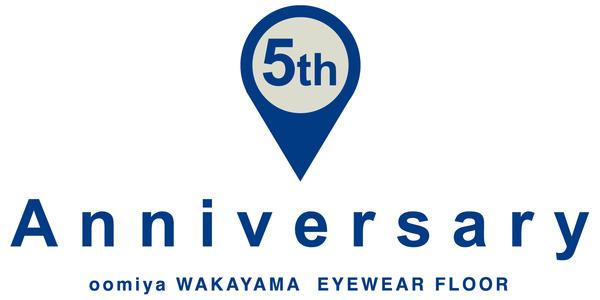 oomiya和歌山本店★アイウェアフロア5周年記念祭