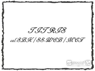 TITRIS